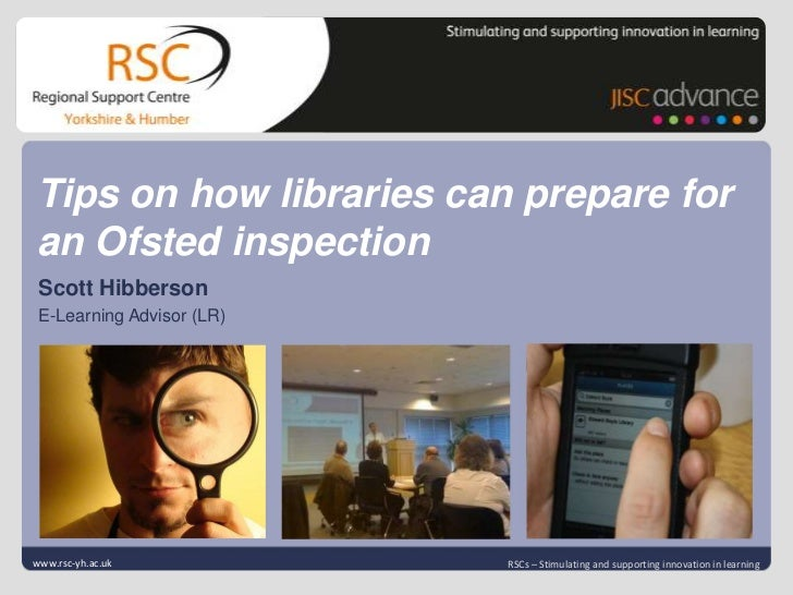 Tips on how libraries can prepare for an Ofsted inspection<br />Click to edit Master title style<br />Scott Hibberson<br /...