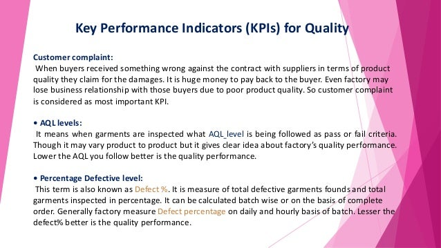 Key Performance Indicators (KPIs) for Quality Customer complaint: When buyers received something wrong against the contrac...