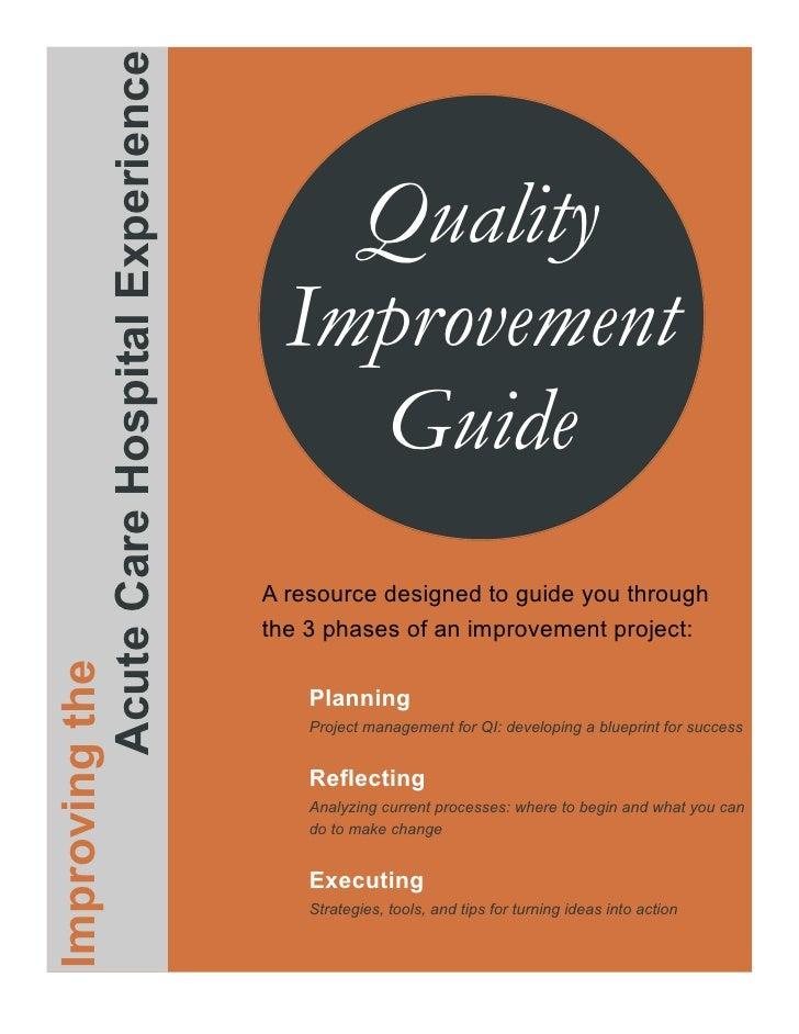 Acute Care Hospital Experience                                               Quality                                      ...