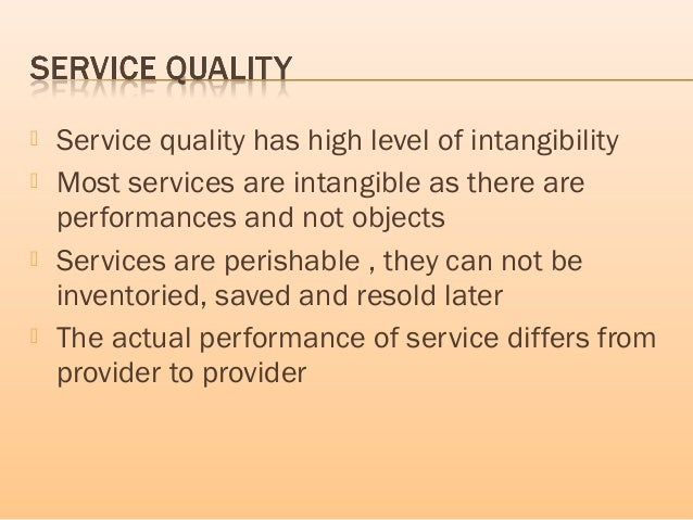 tangibility and intangibility of humanity essay Characteristics of service marketing  1) a service is an act or performance offered by one party to another they are economic activities that create value and provide benefits for customers at specific times and places as a result of bringing desired change.
