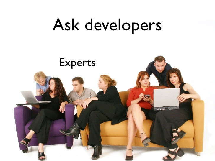 Ask developers  Experts
