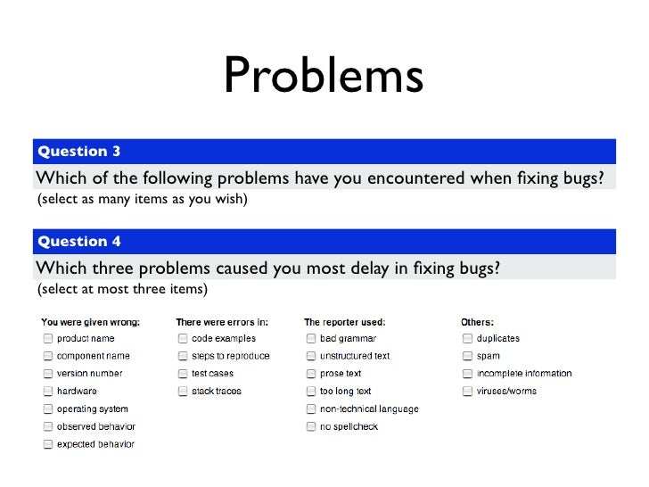 Problems Question 3 Which of the following problems have you encountered when fixing bugs? (select as many items as you wis...