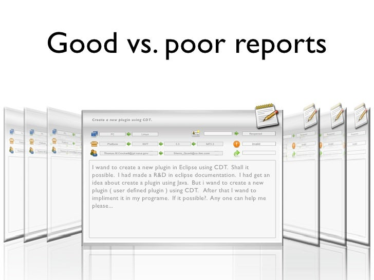Good vs. poor reports     Create a new plugin using CDT.        I wand to create a new plugin in Eclipse using CDT. Shall ...