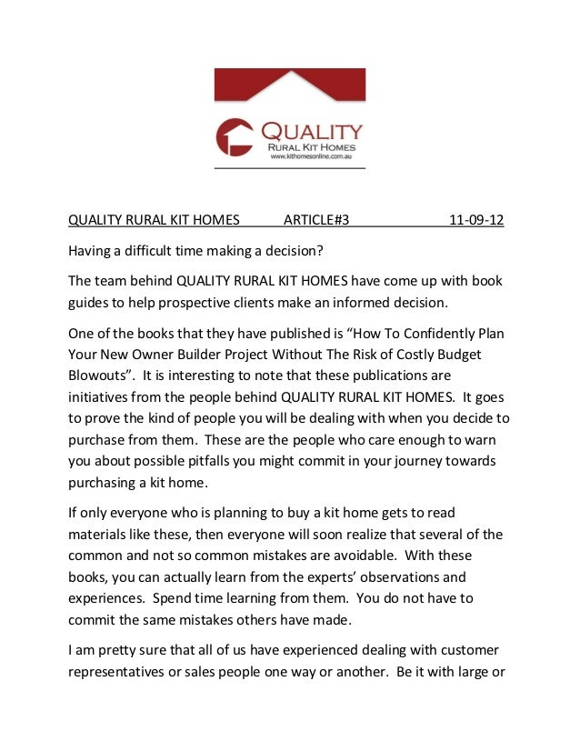 QUALITY RURAL KIT HOMES             ARTICLE#3                  11-09-12Having a difficult time making a decision?The team ...