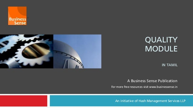 QUALITYMODULEIN TAMILAn initiative of Hash Management Services LLPA Business Sense PublicationFor more free resources visi...