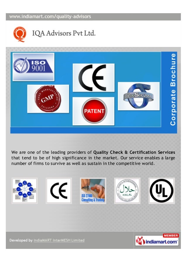 We are one of the leading providers of Quality Check & Certification Servicesthat tend to be of high significance in the m...