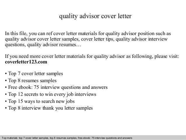 Quality Advisor Cover Letter In This File You Can Ref Materials For
