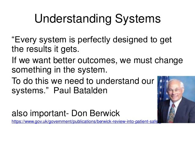 Don Berwick Every System Is Perfectly Designed