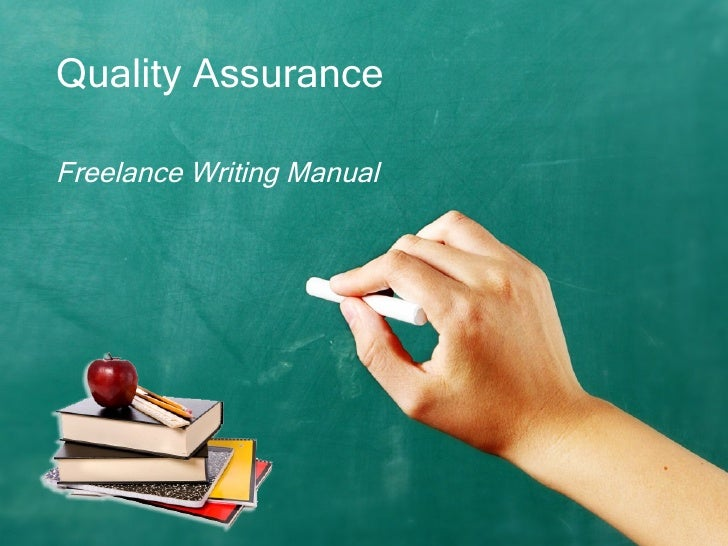 Quality Assurance Freelance Writing Manual