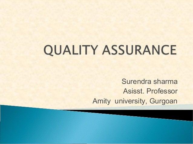Surendra sharma Asisst. Professor Amity university, Gurgoan