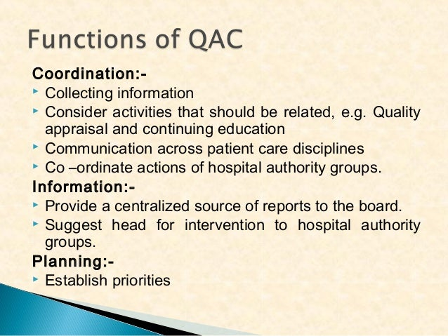 Coordination: Collecting information  Consider activities that should be related, e.g. Quality appraisal and continuing ...