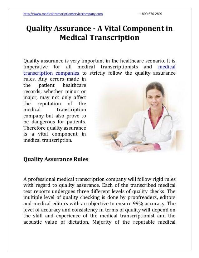 http://www.medicaltranscriptionservicecompany.com  1-800-670-2809  Quality Assurance - A Vital Component in Medical Transc...