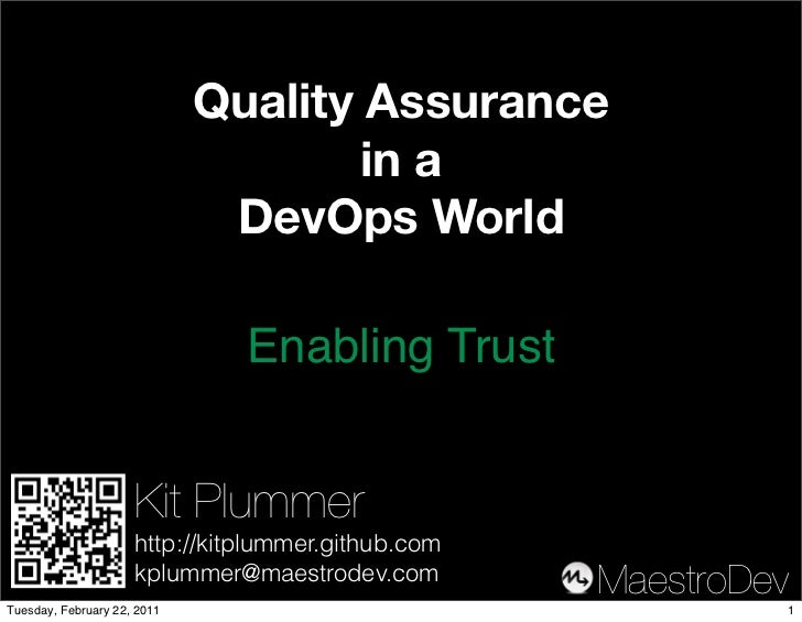 Quality Assurance                                     in a                              DevOps World                      ...