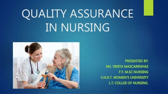 assurance dissertation in nursing quality Free quality improvement one of the ongoing problems plaguing hospitals and nursing homes is the development (health information and quality assurance.