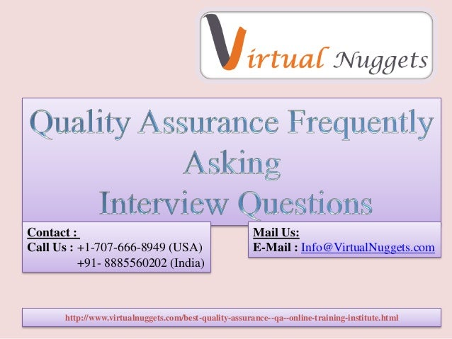 quality assurance interview questions and answers httpwwwvirtualnuggetscombest quality assurance - Qa Interview Questions And Answers Quality Assurance Interview