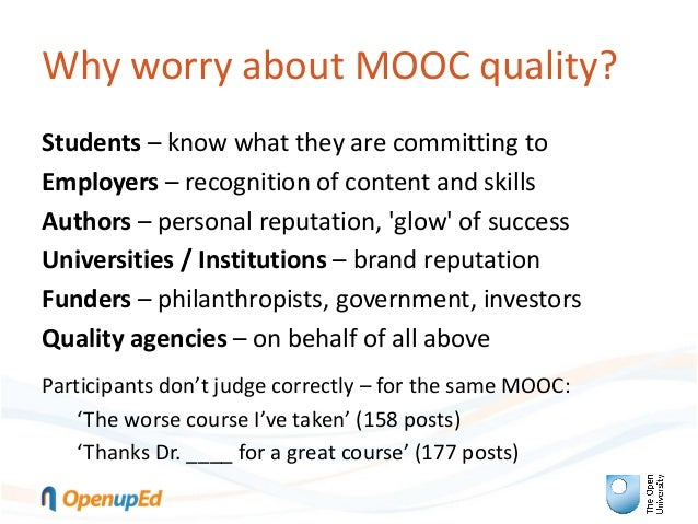 Quality frameworks for MOOCs: Quality assurance of MOOCs from an institutional perspective: the OpenupEd label Slide 2
