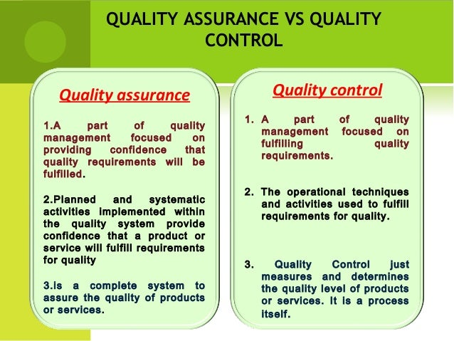 Difference between quality assurance and quality control ppt