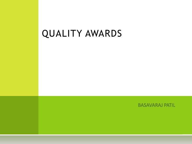 QUALITY AWARDS<br />                                                                                BASAVARAJ PATIL<br />