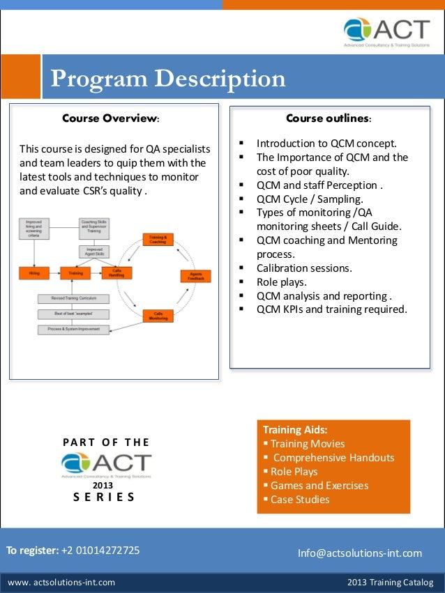 2013 Training Catalogwww.tsmart-consulting.comTo register: +2 01014272725 Info@tsmart-consulting.comProgram DescriptionTra...