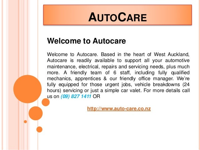 AUTOCARE Welcome to Autocare Welcome to Autocare. Based in the heart of West Auckland, Autocare is readily available to su...
