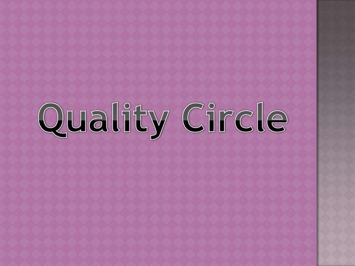 Quality Circle<br />