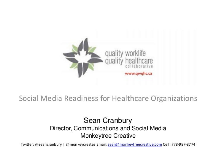 Social Media Readiness for Healthcare Organizations                                 Sean Cranbury               Director, ...