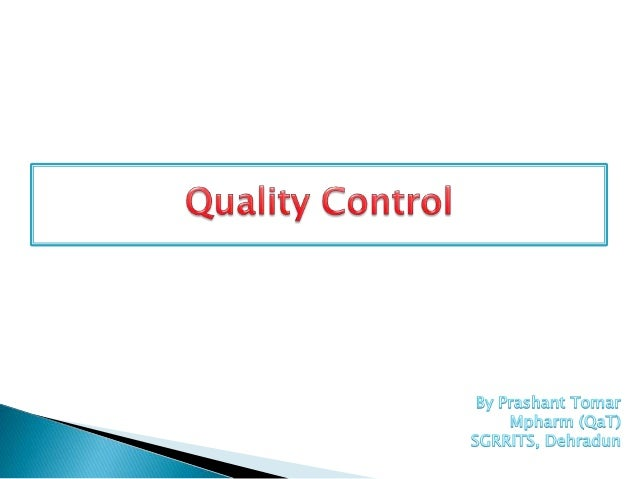 Quality Control in Pharmaceutical Industry Slide 1