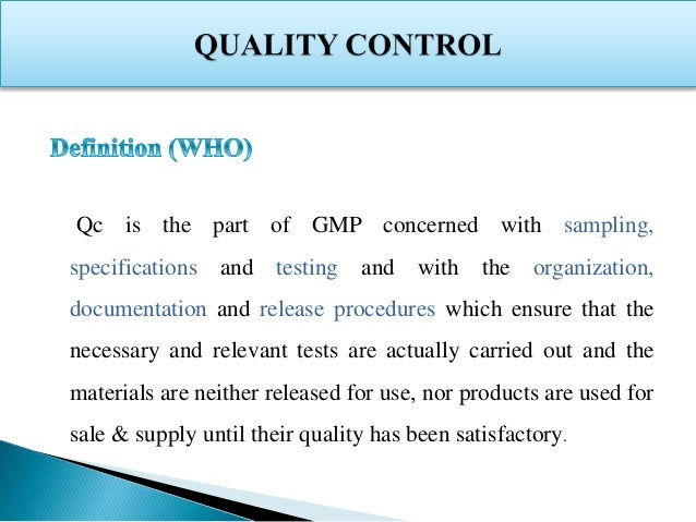 Quality Control in Pharmaceutical Industry Slide 2