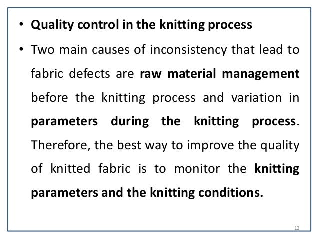 Knitting Fabric Process : Quality control in the knitting process
