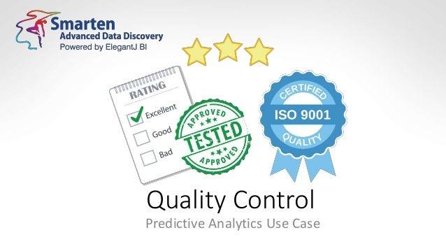 Quality Control Predictive Analytics Use Case