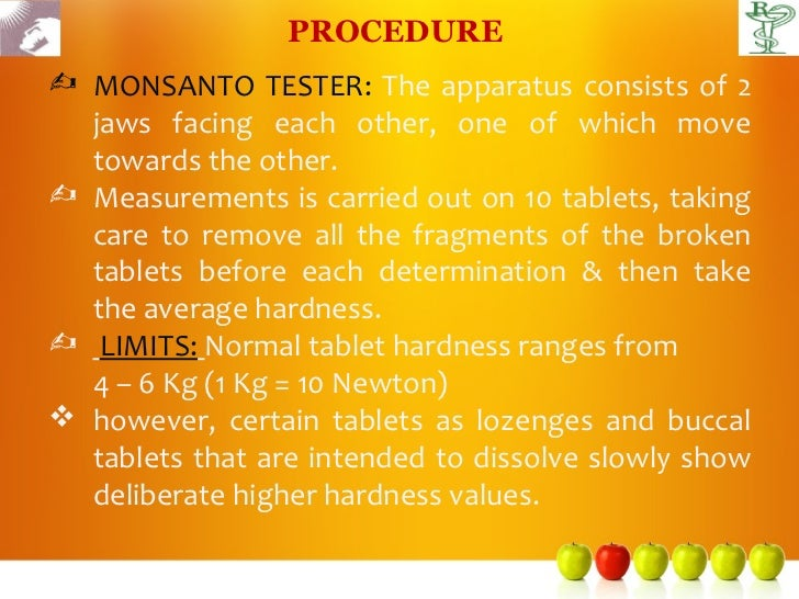 PROCEDURE MONSANTO TESTER: The apparatus consists of 2  jaws facing each other, one of which move  towards the other. Me...
