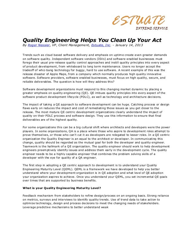 Quality Engineering Helps You Clean Up Your ActBy Roger Nessier, VP, Client Management, Estuate, Inc. - January 14, 2013Tr...
