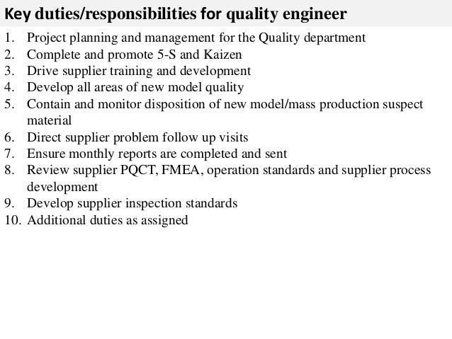 Superior ... 2. Key Duties/responsibilities For Quality Engineer ...