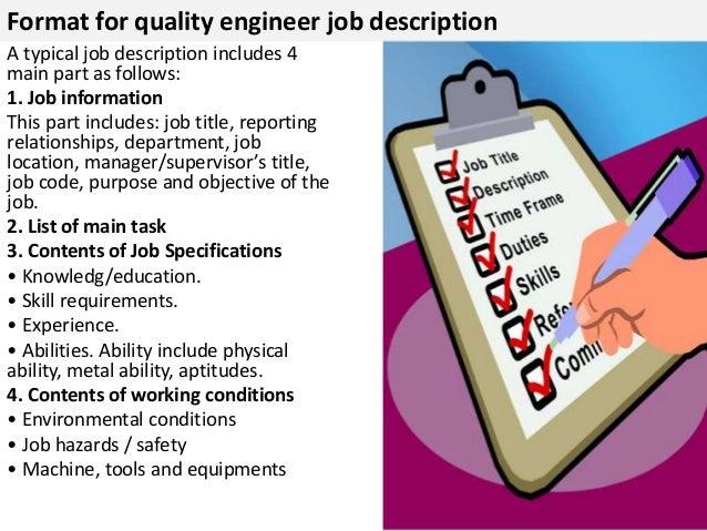 ... Supervision; 4. Format For Quality Engineer Job Description ...