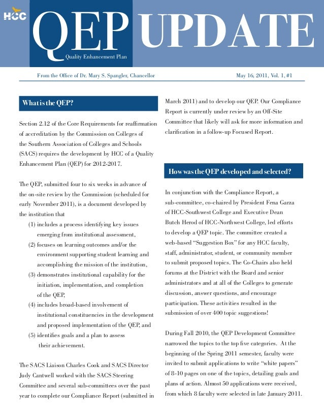 Quality Enhancement Plan  Update  From the Office of Dr. Mary S. Spangler, Chancellor  What is the QEP?  May 16, 2011, Vol...
