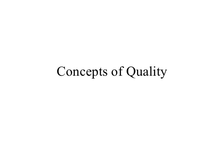 Concepts of Quality