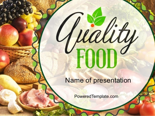 Quality Food Powerpoint Template By Poweredtemplate
