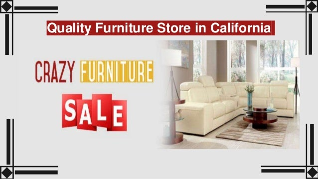 Quality Furniture Store in California