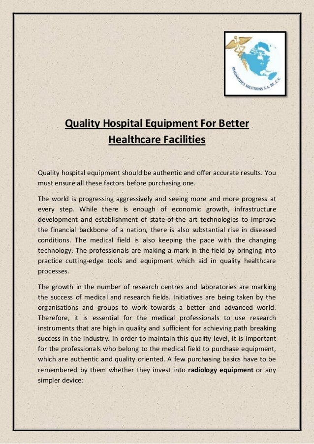 Quality Hospital Equipment For Better Healthcare Facilities Quality hospital equipment should be authentic and offer accur...