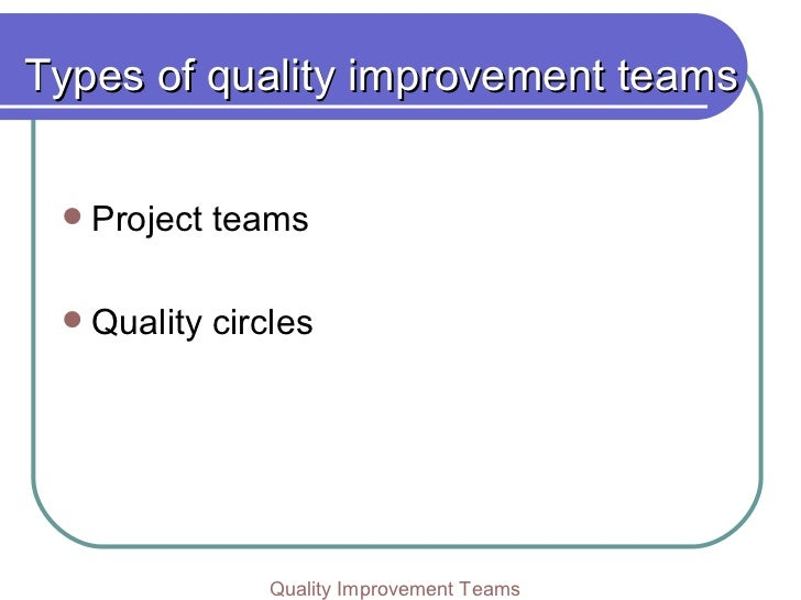 Quality Improvement Teams