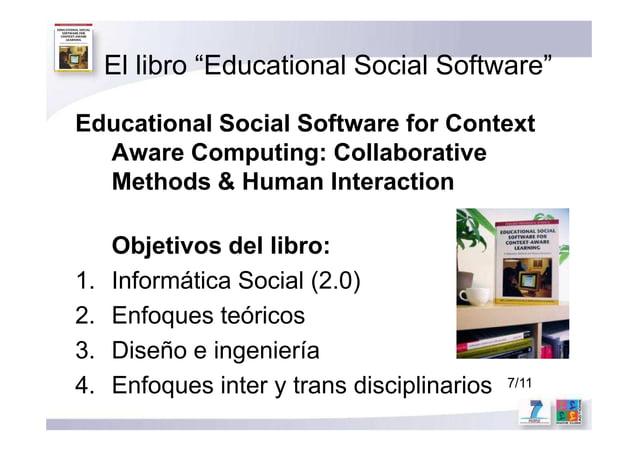 "El libro ""Educational Social Software"" Educational Social Software for Context Aware Computing: Collaborative Methods & Hu..."