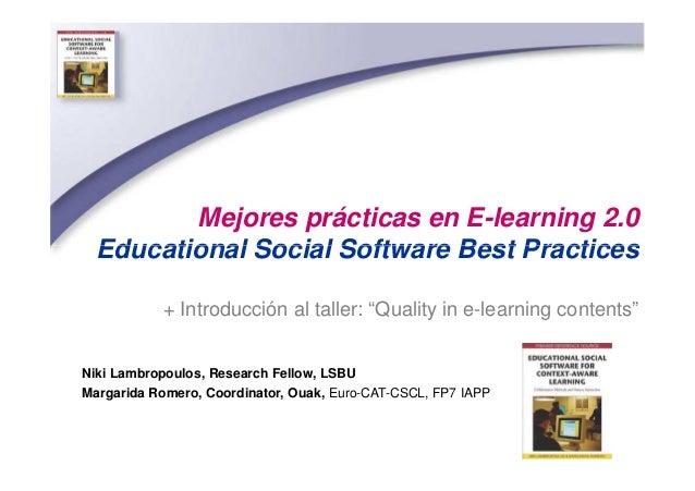 Mejores prácticas en E-learning 2.0 Educational Social Software Best PracticesEducational Social Software Best Practices +...