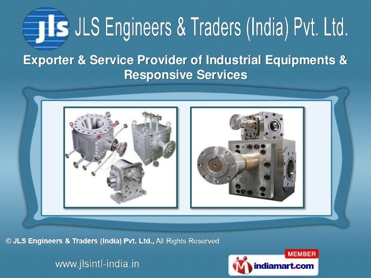 Exporter & Service Provider of Industrial Equipments &                 Responsive Services