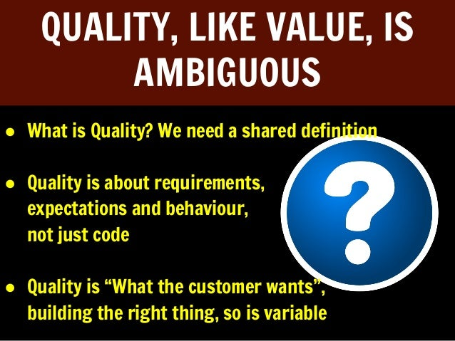 Quality is a Mindset