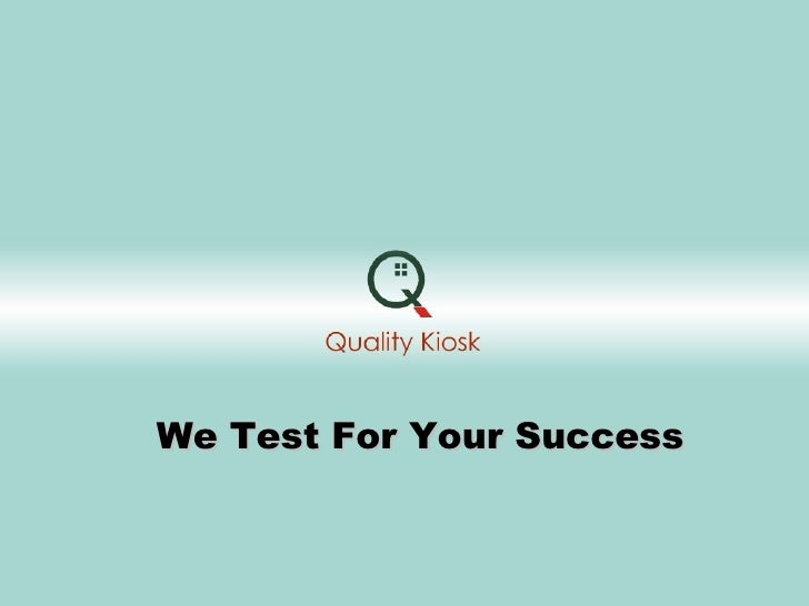 We Test For Your Success