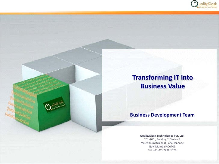 Qualitykiosk And Its Deliverables