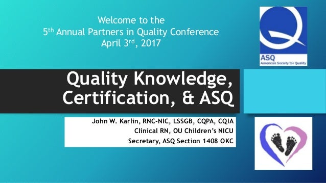 Quality Knowledge, Certification, ASQ