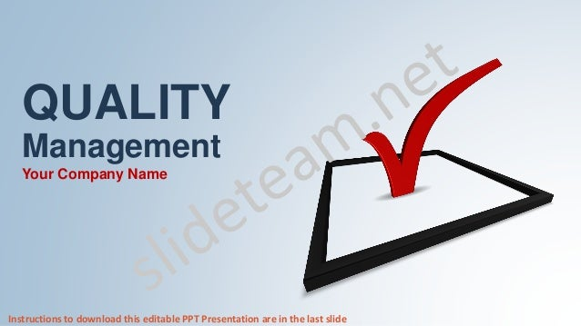 Quality management assurance focus and approach powerpoint presentati quality management your company name instructions to download this editable ppt presentation are in the last ccuart Gallery
