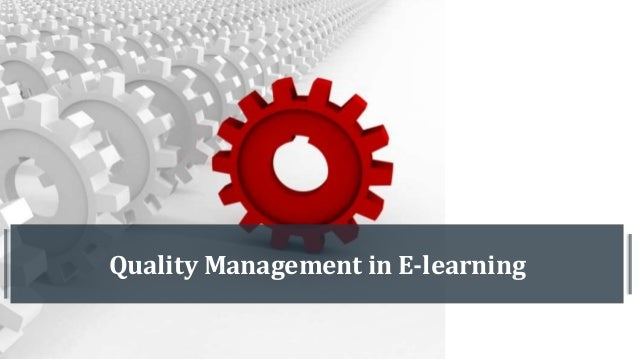 Quality Management in E-learning