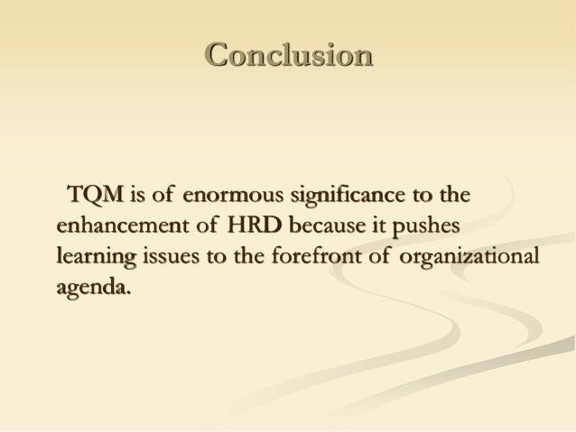 quality management of hrd conclusion tqm